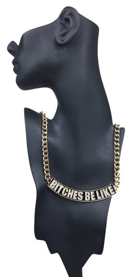Other Bitches Be Like Necklace