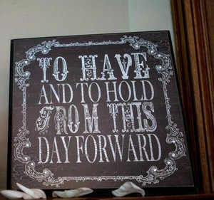 "Antique Brown Vintage ""To Have To Hold"" Sign/Decoration"