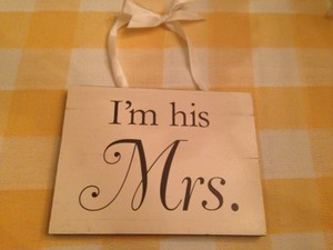 I'm His Mrs Hanging Sign