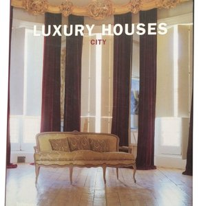 Cristina Paredes Benitez Luxury Houses : City (2005, Hardcover)