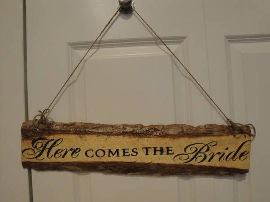 """""""here Comes The Bride"""" Wood Sign"""