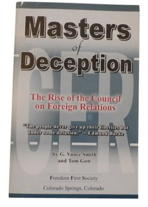 g. vance smith masters of deception the rise of the council on foreign relations