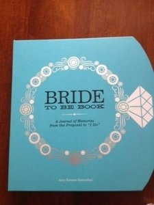 Tiffany Blue The Bride-to-be Book: A Journal Of Memories From The Proposal To Other