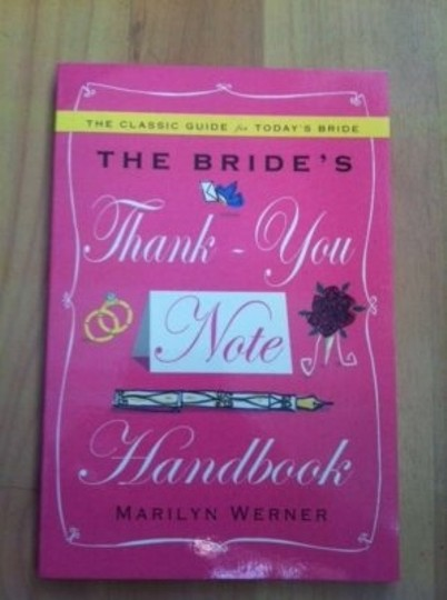 Preload https://item1.tradesy.com/images/the-brides-thank-you-note-handbook-154230-0-0.jpg?width=440&height=440