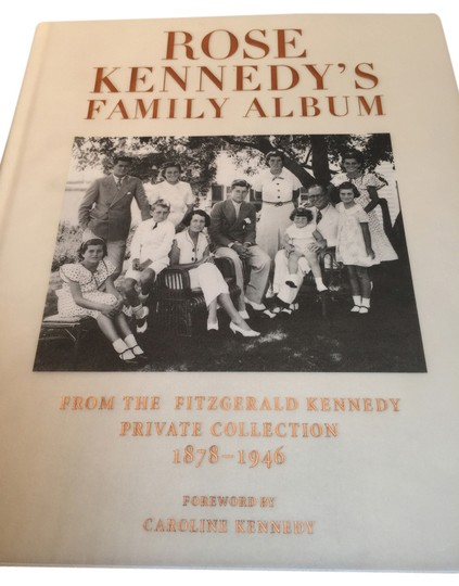 Preload https://item1.tradesy.com/images/other-kennedy-family-album-rose-fitzgerald-kennedy-private-collection-1878-1946-roxanne-anjou-closet-1649995-0-0.jpg?width=440&height=440