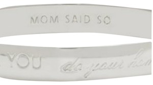 Kate Spade Kate Spade New York Idiom ''Mom Said So'' Bracelet Bangle