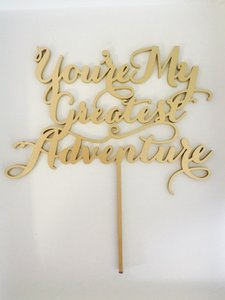 You're My Greatest Adventure Cake Topper