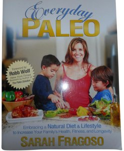 Sarah Fragoso Everyday Paleo Book