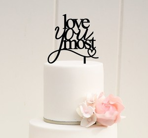 Love You Most Cake Topper - Like New