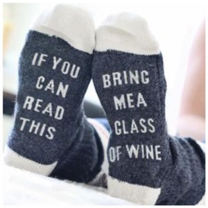 Wine If you can read this, bring me a glass of Wine socks