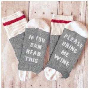 Wine If you can read this, bring me a glass of Wine Socks OS. Allow 10-15 days for shipping.