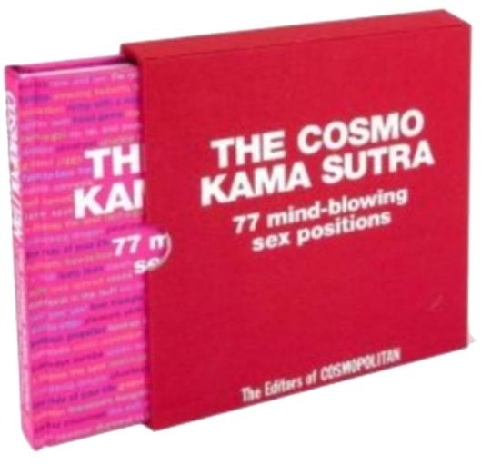 Cosmopolitan Pink The Cosmo Kama Sutra: 77 Mind-blowing Sex Positions Book