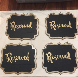 Four Gold On Chalkboard Reserved Signs