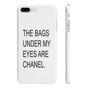 Other THE BAGS UNDER MY EYES ARE CHANEL HIGH-QUALITY SLIM IPHONE 7 PLUS CASE