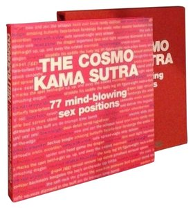 The Cosmo Kama Sutra - The Editor's Of Cosmopolitan