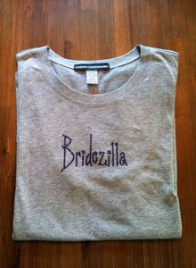 Bridezilla Crew Neck Tee Shirt