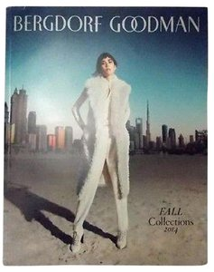 Bergdorf Goodman Bergdorf Goodman Catalog Fashion Women's Mens Fall Collections 2014