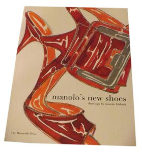 Manolo Blahnik Beautiful Manolo's New Shoes, Drawings by Manolo Blahnik
