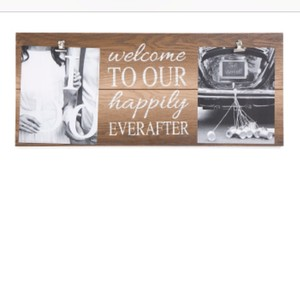 """welcome To Our Happily Ever After"" Sign/frame"