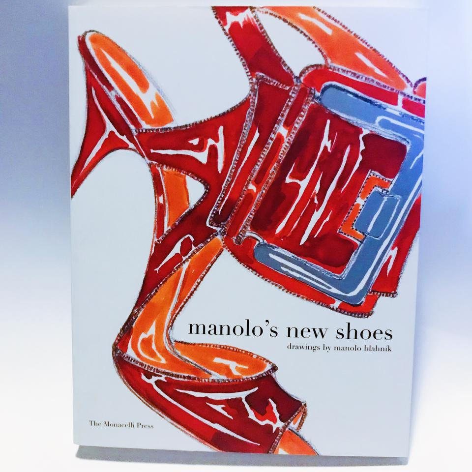 Manolo S New Shoes Book