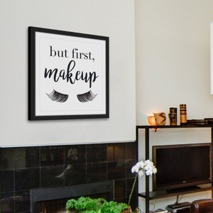 Black White But First Makeup Framed Wall Hanging Other