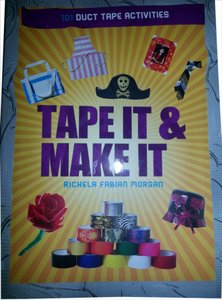Richela Fabian Morgan Tape It To Make It Book