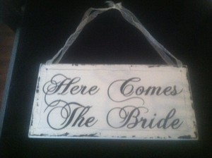 Cream Here Comes The Bride Wooden Sign (2-sided)