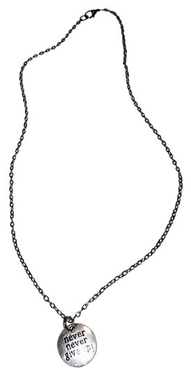 Preload https://item5.tradesy.com/images/silver-never-never-give-up-necklace-3390994-0-0.jpg?width=440&height=440
