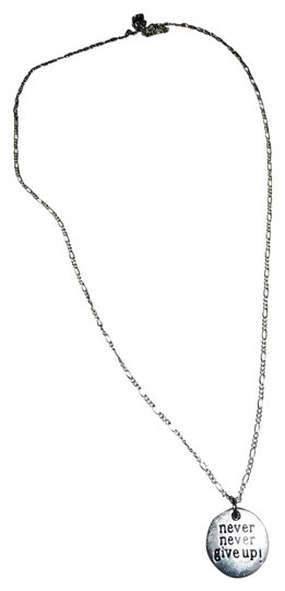 """Other """"Never Never Give Up"""" On Sterling Silver Chain"""