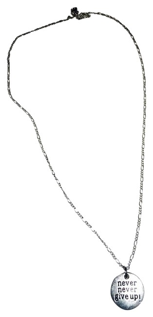 "Silver ""Never Never Give Up"" On Sterling Chain Silver ""Never Never Give Up"" On Sterling Chain Image 1"