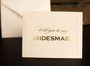 """Ivory/Gold Handmade """"Will You Be My Bridesmaid?"""" Cards"""