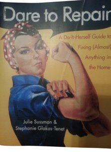 Julie Sussman How to book, 'Dare to Repair'
