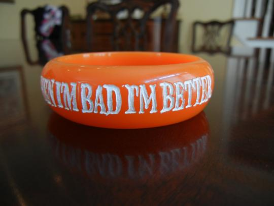 Jessica Kagan Cushman Jessica Kagan Cushman When I'm Good I'm Very Good When I'm Bad I'm Better Bangle
