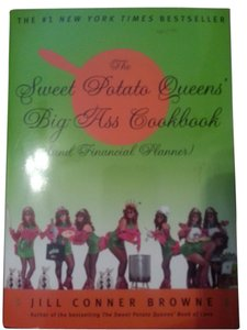 Jill Conner Browne The Sweet Potato Queens' Big-Ass Cookbook (and Financial Planner)