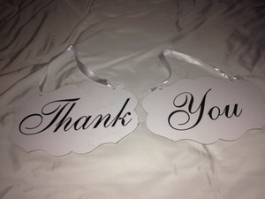 Bride And Groom Signs With Thank You On Backside