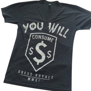 Dress Royale Consume T Shirt