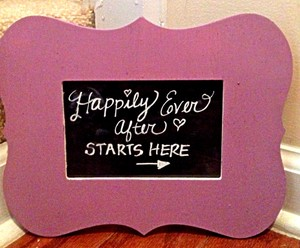 Happily Ever After Wedding Chalkboard Sign