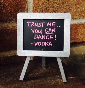 Trust Me You Can Dance Wedding Chalkboard Sign