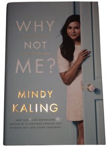 Mindy Kaling Mindy Kaling autographed copy of 'Why Not Me'