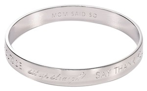 Kate Spade Kate Spade MOM SAID SO Silver Bangle NWT Tribute to Mothers with Mom'isms Sayings! Not Available in Stores!
