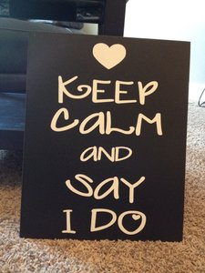"""keep Calm And Say I Do"" Wooden Wall Sign"